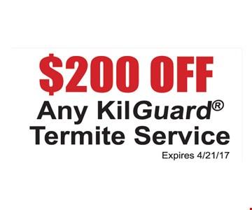 $200 off any KilGuard termite service.