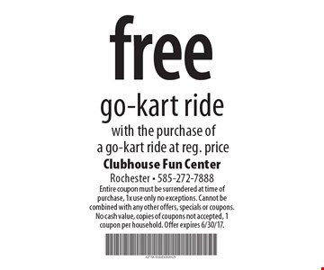 free go-kart ride with the purchase of a go-kart ride at reg. price. Entire coupon must be surrendered at time of purchase, 1x use only no exceptions. Cannot be combined with any other offers, specials or coupons. No cash value, copies of coupons not accepted, 1 coupon per household. Offer expires 6/30/17.