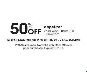 50% off appetizer. Valid Wed., Thurs., Fri., 11am-8pm. With this coupon. Not valid with other offers or prior purchases. Expires 3-31-17.
