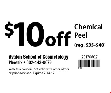$10 off Chemical Peel (reg. $35-$40). With this coupon. Not valid with other offers or prior services. Expires 7-14-17.