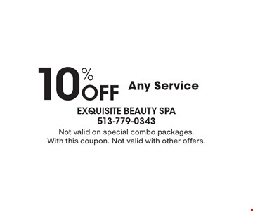10% Off Any Service. Not valid on special combo packages. With this coupon. Not valid with other offers.