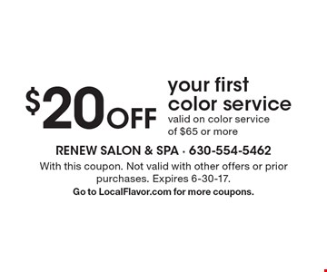 $20 Off your first color service. Valid on color service of $65 or more. With this coupon. Not valid with other offers or prior purchases. Expires 6-30-17. Go to LocalFlavor.com for more coupons.