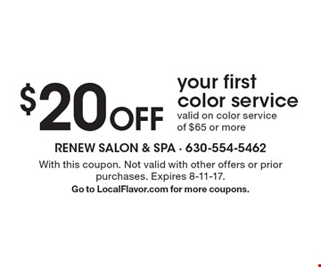 $20 Off Your First Color Service. Valid on color service of $65 or more. With this coupon. Not valid with other offers or prior purchases. Expires 8-11-17. Go to LocalFlavor.com for more coupons.