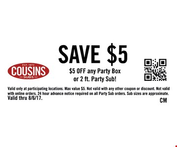Save $5 off any party Box or 2ft. Party Sub!