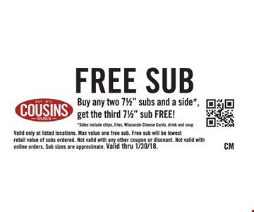 Free Sub, buy any two 7 1/2