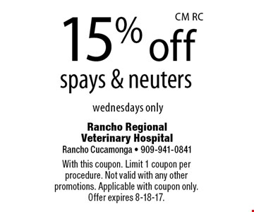 15% off spays & neuters wednesdays only. With this coupon. Limit 1 coupon per procedure. Not valid with any other promotions. Applicable with coupon only. Offer expires 8-18-17.