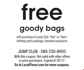free goody bags with purchase of Jump Club