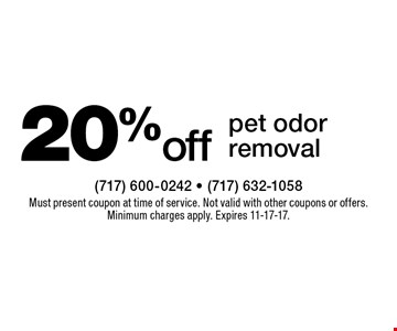 20% off pet odor removal. Must present coupon at time of service. Not valid with other coupons or offers. Minimum charges apply. Expires 11-17-17.