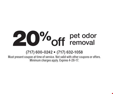 20% off pet odor removal. Must present coupon at time of service. Not valid with other coupons or offers. Minimum charges apply. Expires 4-28-17.