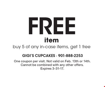 Free item. Buy 5 of any in-case items, get 1 free. One coupon per visit. Not valid on Feb. 13th or 14th. Cannot be combined with any other offers. Expires 3-31-17.