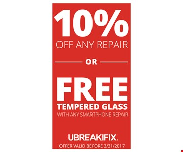 10% off any repair / free tempered glass with any smartphone repair