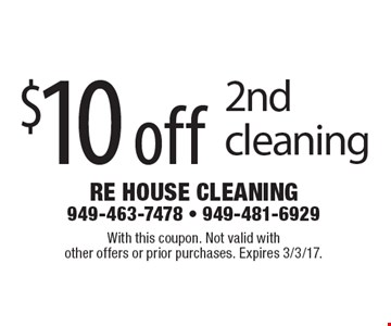 $10 off 2nd cleaning. With this coupon. Not valid withother offers or prior purchases. Expires 3/3/17.