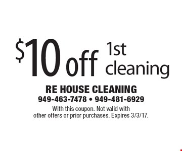 $10 off 1st cleaning. With this coupon. Not valid with other offers or prior purchases. Expires 3/3/17.