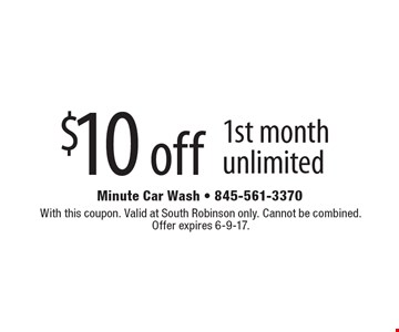 $10 off 1st month unlimited. With this coupon. Valid at South Robinson only. Cannot be combined. Offer expires 6-9-17.