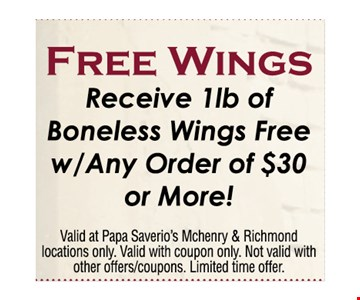 Free wings - receive 1lb of boneless wings free with any order of $30 or more!