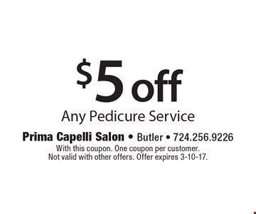 $5 off Any Pedicure Service. With this coupon. One coupon per customer.Not valid with other offers. Offer expires 3-10-17.