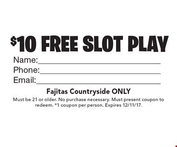 free $10 FREE SLOT PLAY 