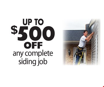 UP TO $500 off any complete siding job.