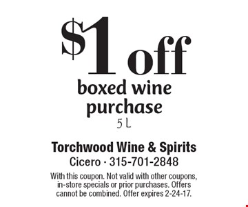 $1 off boxed wine purchase 5 L. With this coupon. Not valid with other coupons, in-store specials or prior purchases. Offers cannot be combined. Offer expires 2-24-17.