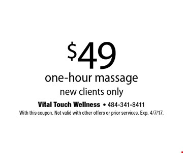 $49 one-hour massage. New clients only. With this coupon. Not valid with other offers or prior services. Exp. 4/7/17.