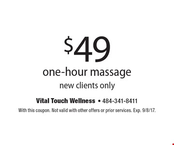 $49 one-hour massagenew clients only. With this coupon. Not valid with other offers or prior services. Exp. 9/8/17.
