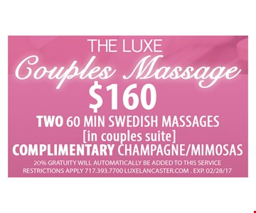 The Luxe Couples Massage $160
