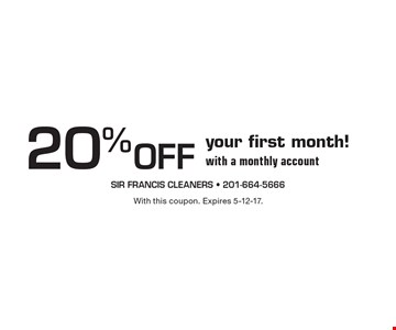 20% Off your first month! with a monthly account. With this coupon. Expires 5-12-17.