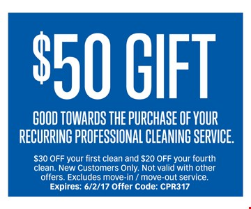 $50 Gift Gooe Towards the Purchase of Your Recurring Professional Cleaning Service