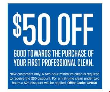 $50 Towards The Purchase Of Your First Professional Clean