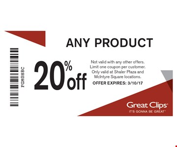 20% off any product. Not valid with any other offers. Limit one coupon per customer. Only valid at Shaler Plaza and McIntyre Square locations. OFFER EXPIRES: 3/10/17.
