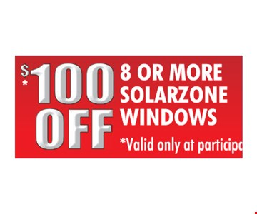 $100 Off 8 Or More Solarzone Windows