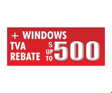 Windows TVA Rebate Up To $500