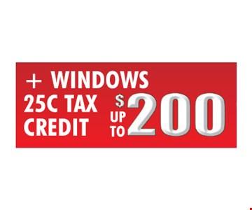 Windows 25C Tax credit Up To $200