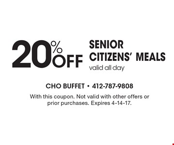 20% Off senior citizens' mealsvalid all day. With this coupon. Not valid with other offers or prior purchases. Expires 4-14-17.