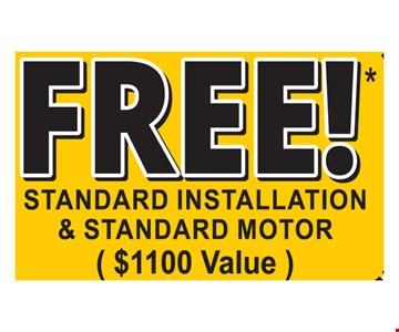 Free Standard Installation and Standard Motor