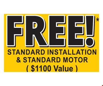 Free Standard Installation & Standard Motor