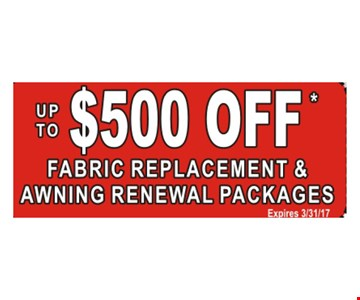 Up To $500 Off Fabric replacement and Awning Renewal Packages