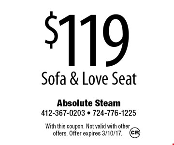 $119 Sofa & Love Seat. With this coupon. Not valid with other offers. Offer expires 3/10/17.