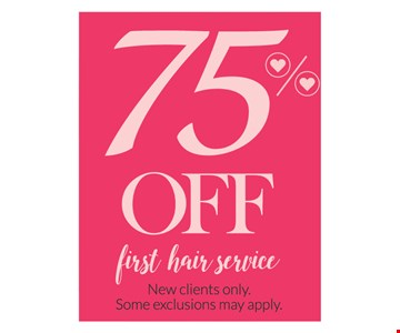 75% Off first hair service