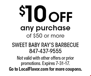 $10 Off any purchase of $50 or more. Not valid with other offers or prior promotions. Expires 7-31-17. Go to LocalFlavor.com for more coupons.