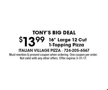 Tony's Big Deal - $13.99 16