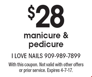 $28 manicure & pedicure. With this coupon. Not valid with other offers or prior service. Expires 4-7-17.