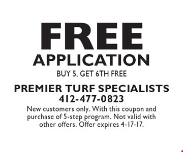 Free Application buy 5, get 6th free. New customers only. With this coupon and purchase of 5-step program. Not valid with other offers. Offer expires 4-17-17.