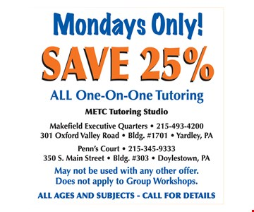 Save 25% Mondays Only!
