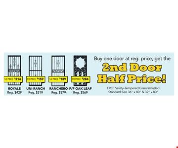 Buy One Door At Reg. Price, Get The 2nd Door Half Price!