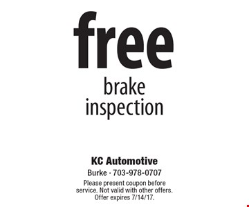 Free Brake Inspection. Please present coupon before service. Not valid with other offers. Offer expires 7/14/17.