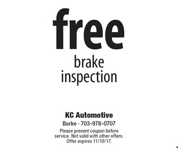 Free brake inspection. Please present coupon before service. Not valid with other offers. Offer expires 11/10/17.