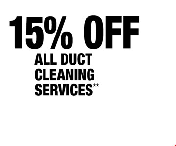 15% OFF ALL DUCT CLEANING SERVICES**.