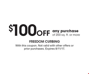 $100 off any purchase of 200 sq. ft. or more. With this coupon. Not valid with other offers or prior purchases. Expires 8/11/17.
