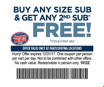 Buy any size sub & get any 2nd sub Free!